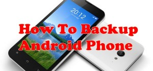 How To Back Contacts, Images and SMS in Android Phone