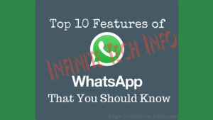 Top 10 Features of WhatsApp
