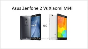Comparision : Asus Zenfone 2 ZE551ML Vs Xiaomi Mi4i