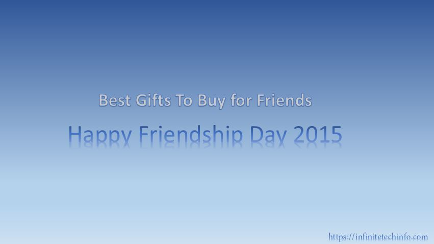Best Tech Gifts to give on Happy Friendship Day 2015