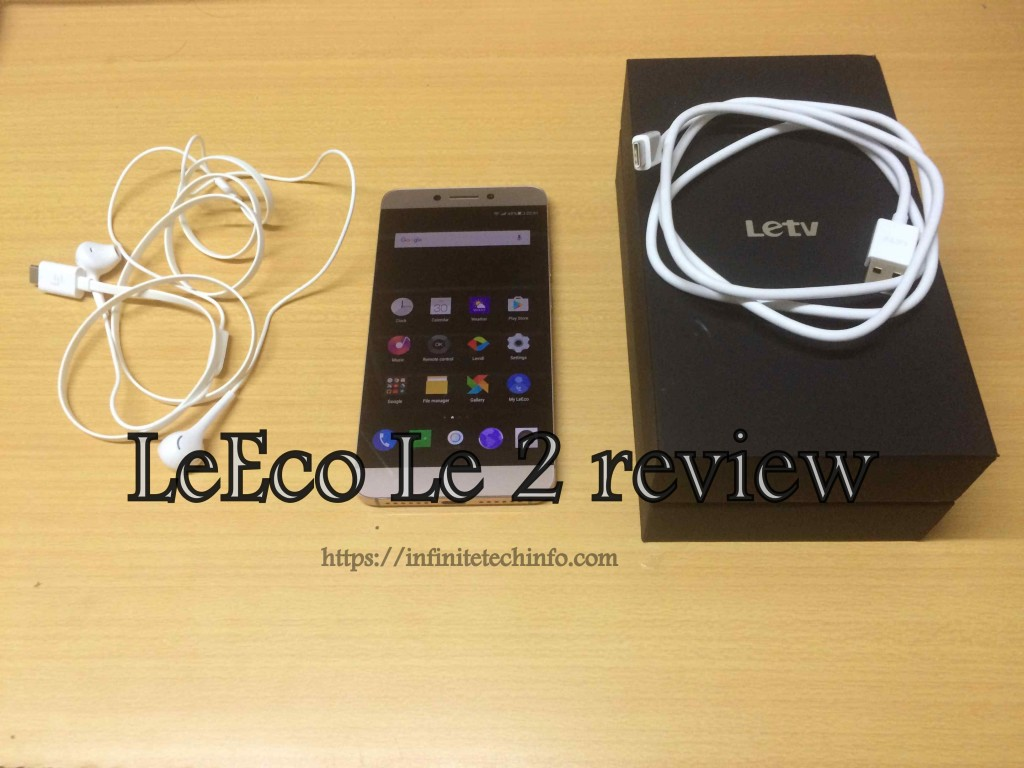 LeEco Le 2 Review