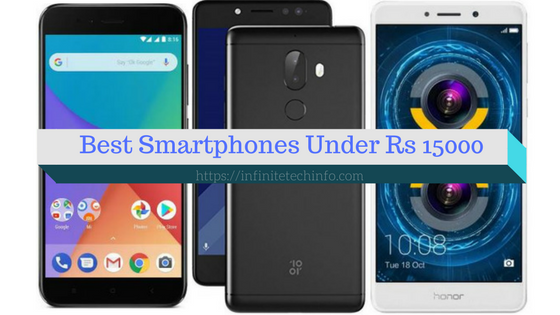 Best Smartphones Under Rs 15000